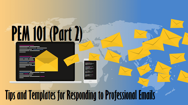 9 Tips You Need to Write and Respond to Emails Professionally