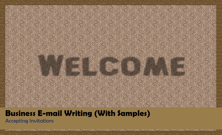 Business E-mail Writing (With Samples): Accepting Invitations