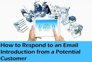 How to Respond to Email Introduction from a Potential Customer