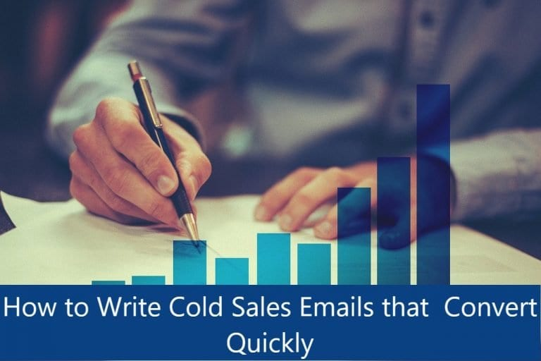 How to Write Cold Sales Emails that Convert Quickly