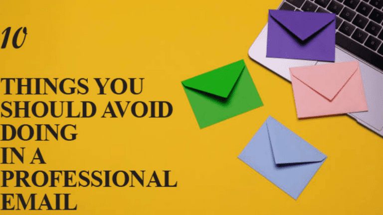 10 Things You Should Stop Doing In A Professional Email