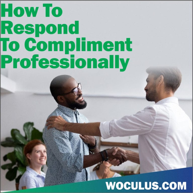 How to Respond To Compliments Professionally