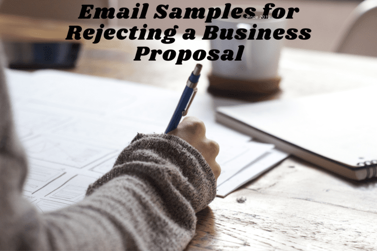 5 Email Samples for Rejecting a Business Proposal
